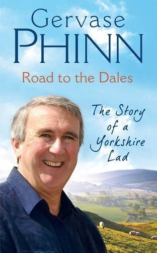 Road to the Dales: The Story of a Yorkshire Lad pdf epub