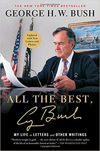 All The Best George Bush My Life In Letters And Other Writings
