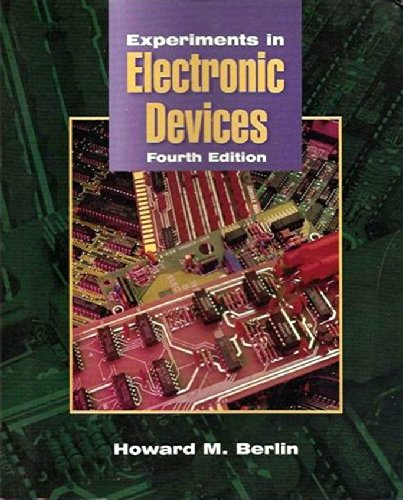 Experiments in Electronic Devices: To Accompany Floyd Electronic Devices and Electronic Devices Electron Flow Version