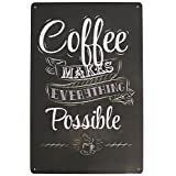 """Coffee Makes Everthing Possible Vintage Signs Tin Sign Bar Poster Retr 8"""" X 12"""" for Home & Bar&Coffee Decoration"""