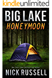 Big Lake Honeymoon