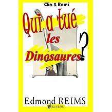 Qui a tué les dinosaures ? (Clio & Rami) (Volume 3) (French Edition) Dec 19, 2013