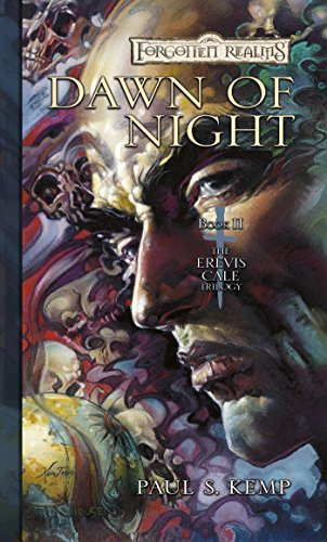 Dawn of Night: The Erevis Cale Trilogy, Book II -
