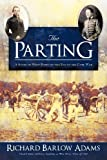 The Parting, Richard Barlow Adams, 1936236753
