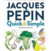 Jacques Pépin Quick & Simple PDF