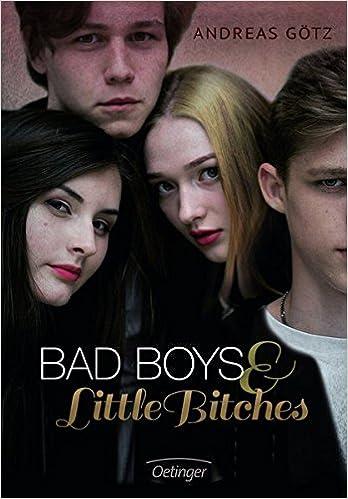 Bady Boys & Little Bitches