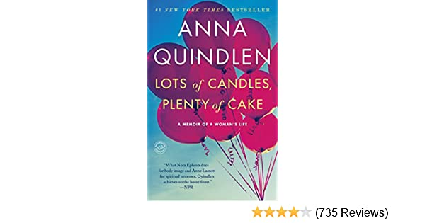 Plenty of Cake A Memoir of a Womans Life Lots of Candles