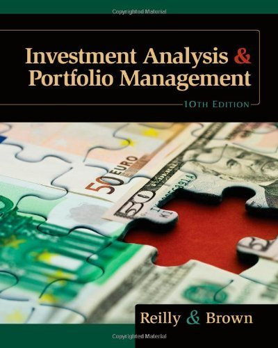 Investment Analysis and Portfolio Management (with Thomson ONE - Business School Edition and Stock-Trak Coupon) by Reilly, Frank K. Published by Cengage Learning 10th (tenth) edition (2011) - Coupon Stock