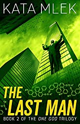 The Last Man (One God Book 2)
