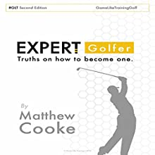 Expert Golfer Audiobook by Matthew Cooke Narrated by Christopher Preece