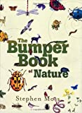 The Bumper Book of Nature, Stephen Moss, 0307589994