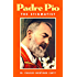 Padre Pio: The Stigmatist