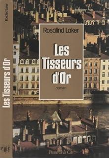 Les Tisseurs d'or, Laker, Rosalind