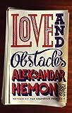 Love and Obstacles, Aleksandar Hemon, 1594488649