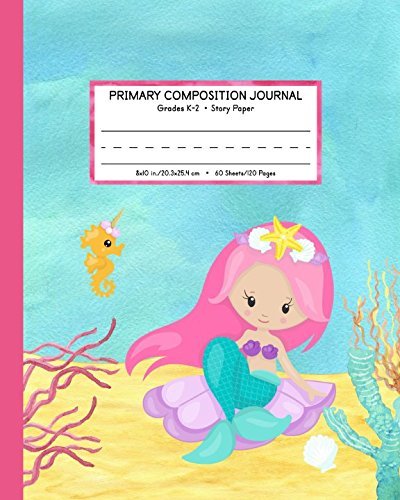 Primary Composition Journal Grades K-2 Story Paper: Picture Space And Dashed Mid Line | Mermaid Watercolor Notebook