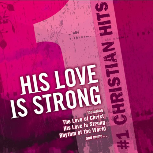 1-christian-hits-his-love-is-strong