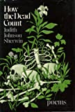 How the Dead Count, Judith J. Sherwin, 0393044858