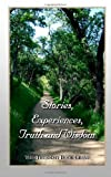Stories, Experiences, Truth and Wisdom, The Thursday Book Group, 0615634281