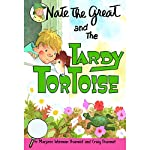 Nate the Great and the Tardy Tortoise | Craig Sharmat,Marjorie Weinman Sharmat