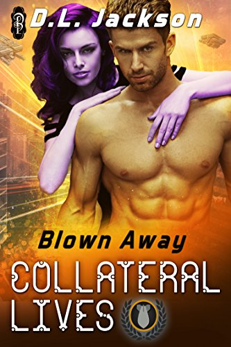 Collateral Lives (Blown Away Book 4)