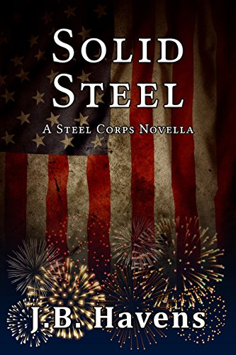 Solid Steel: A Steel Corps Novella (Steel Corps Series Book 5)