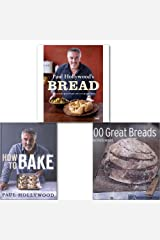 Paul Hollywood's Breads Collection 3 Books Set,(Paul Hollywood's Bread 100 Great Breads How to Bake)