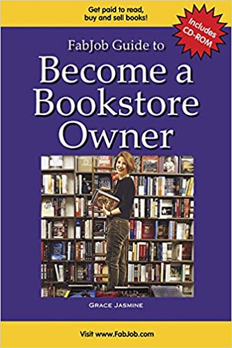Book Become a Bookstore Owner [With CDROM] (FabJob Guides)