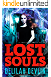 Lost Souls (A Caitlyn O'Connell Novel Book 2)