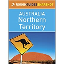 Northern Territory (Rough Guides Snapshot Australia)