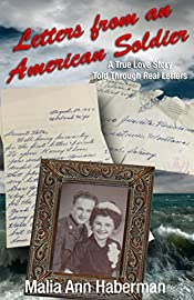Letters from an American Soldier: A True Love Story Told Through Real Letters
