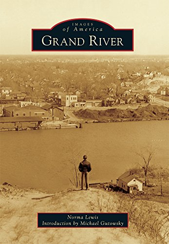 Grand River (Images of America) (Furniture Stores In Grand Rapids)