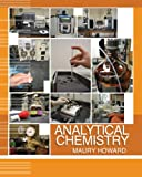 Analytical Chemistry, Howard, Maury, 0757542336