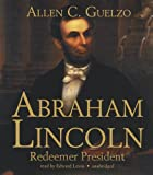 img - for Abraham Lincoln: Redeemer President book / textbook / text book