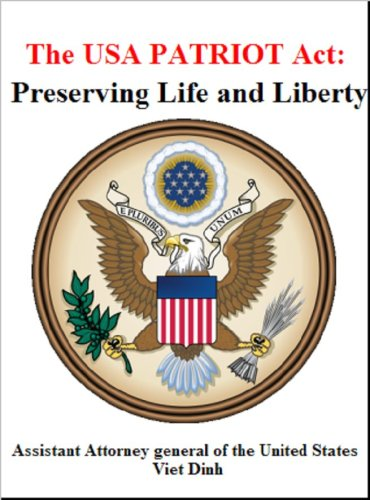 The USA Patriot Act: Preserving Life and Liberty