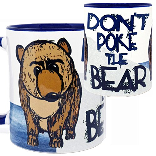Don't Poke the Bear Funny Mug by Pithitude - One Single 11oz Blue Coffee Cup