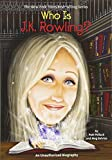 img - for Who is J.K. Rowling? book / textbook / text book