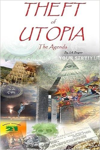 Theft of Utopia: Agenda (Volume 1): Mr J A Bogner ...