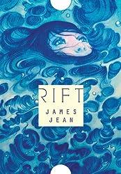 Rift by James Jean (2010-08-04)