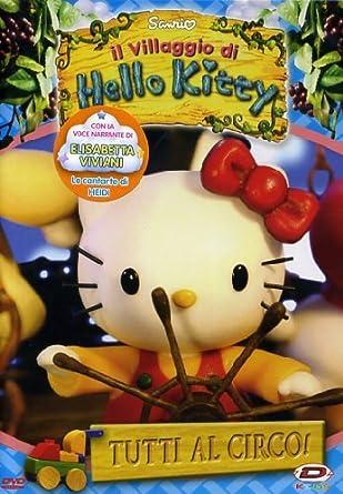Hello kitty il villaggio di hello kitty #03 tutti al circo