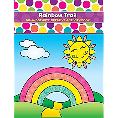 Do A Dot Art Coloring Books for Kids – Rainbow Trail Activity Book for Girls, Boys and Toddlers: Walt Shelly: Toys & Games
