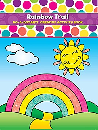 Amazon.com: Do A Dot Art Coloring Books for Kids – Rainbow Trail ...
