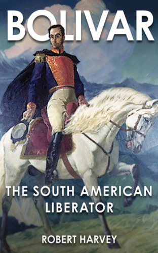 Bolivar: The Liberator of Latin America cover