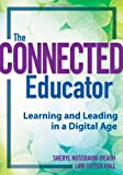 img - for The Connected Educator: Learning and Leading in a Digital Age book / textbook / text book