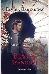 BIALY SZANGHAJ (In Polish Language) by Elvira Baryakina Paperback