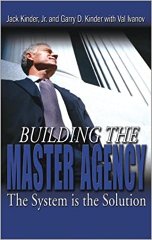Building the Master Agency The System Is the Solution