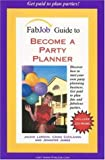 img - for FabJob Guide to Become a Party Planner (With CD-ROM) (FabJob Guides) book / textbook / text book