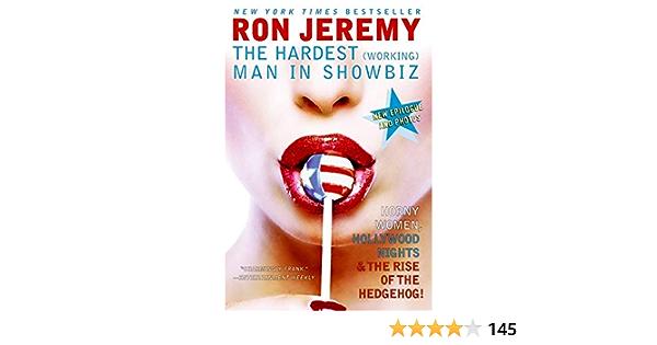Ron Jeremy: The Hardest (Working) Man in Showbiz: Amazon.es ...