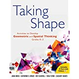 Taking Shape: Activities to Develop Geometric and Spatial Thinking