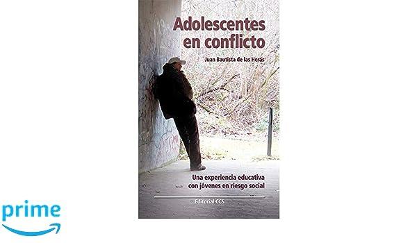 Adolescentes en conflicto: Una experiencia educativa con jóvenes en ...