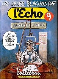 Les Sales Blagues de l'Echo, Tome 9 par Philippe Vuillemin